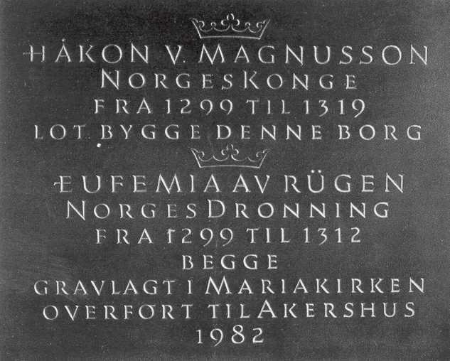 Kong Håkons og dronning Eufemias grav på Akershus